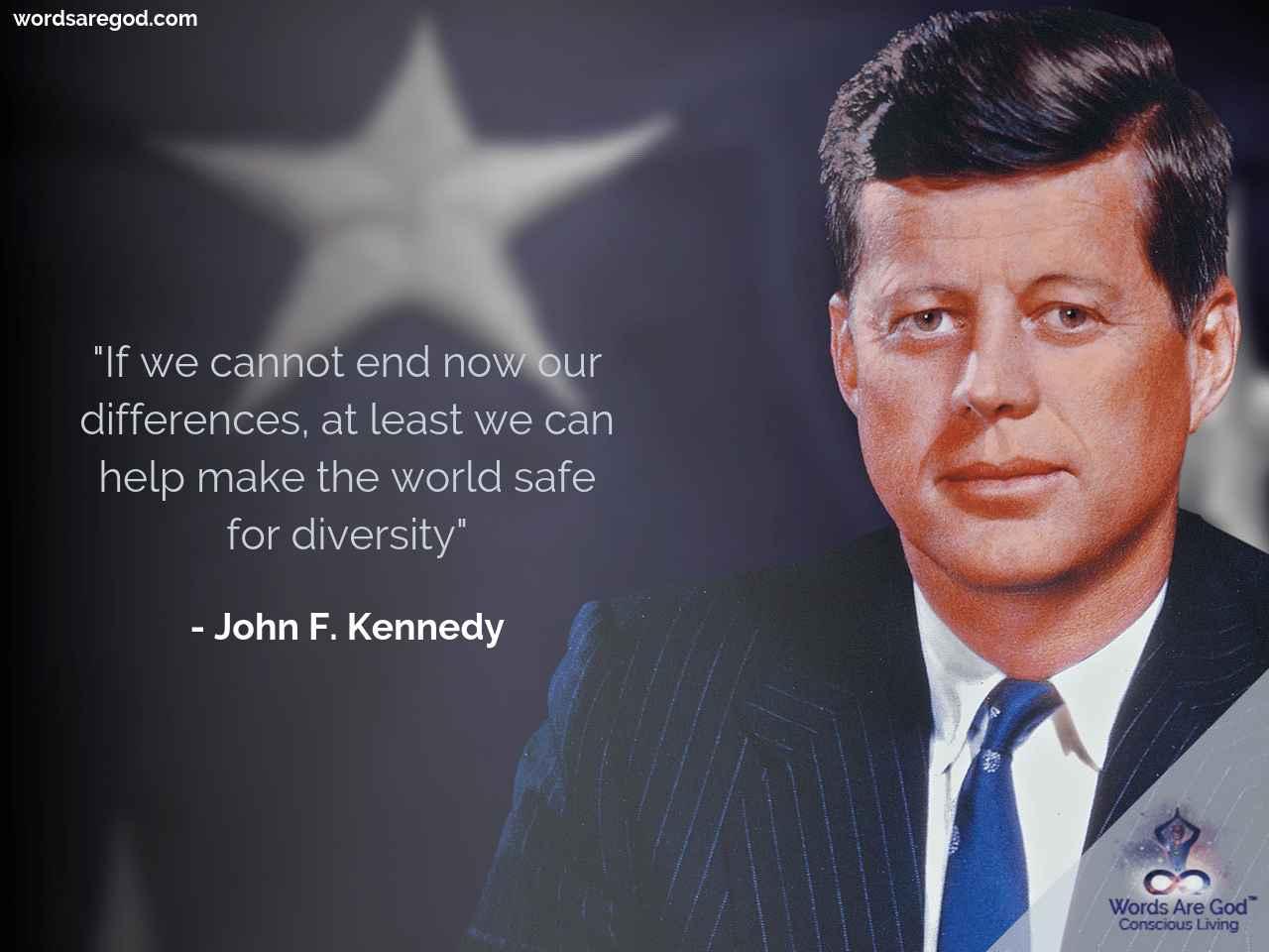 John F. Kennedy Motivational Quote by John F. Kennedy