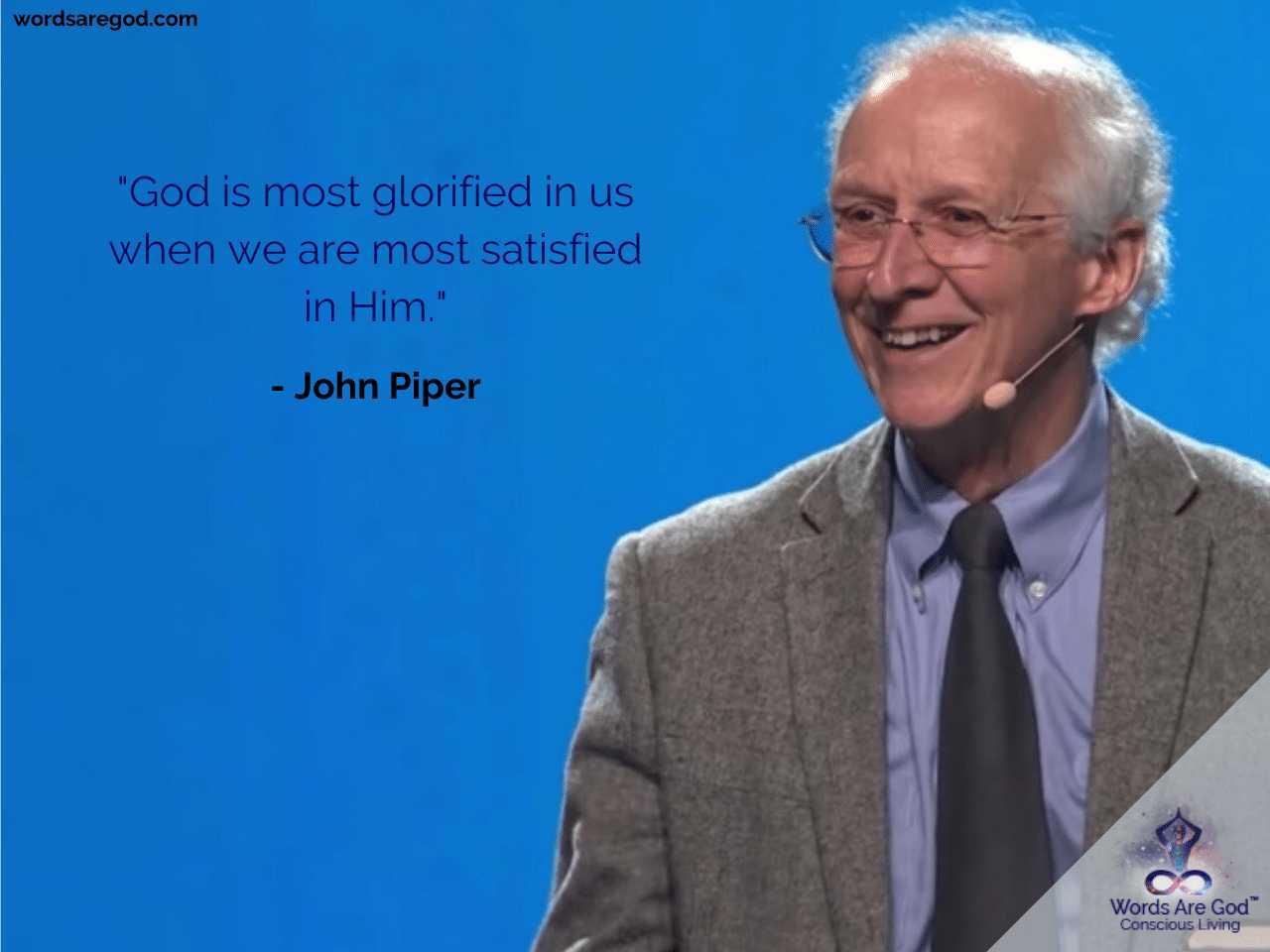 John Piper Life Quotes by John Piper