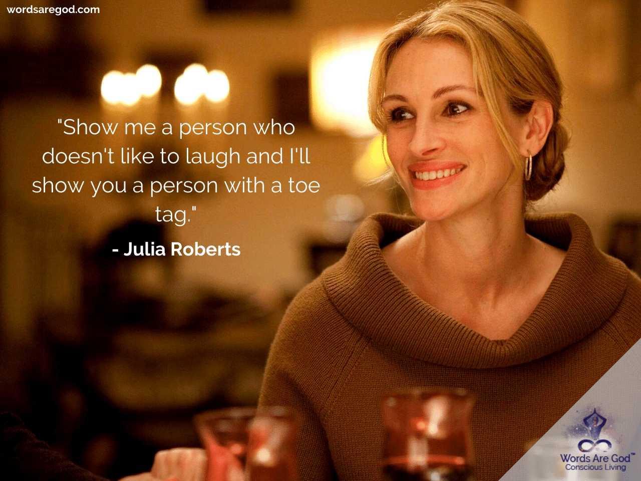 Julia Roberts Life Quotes