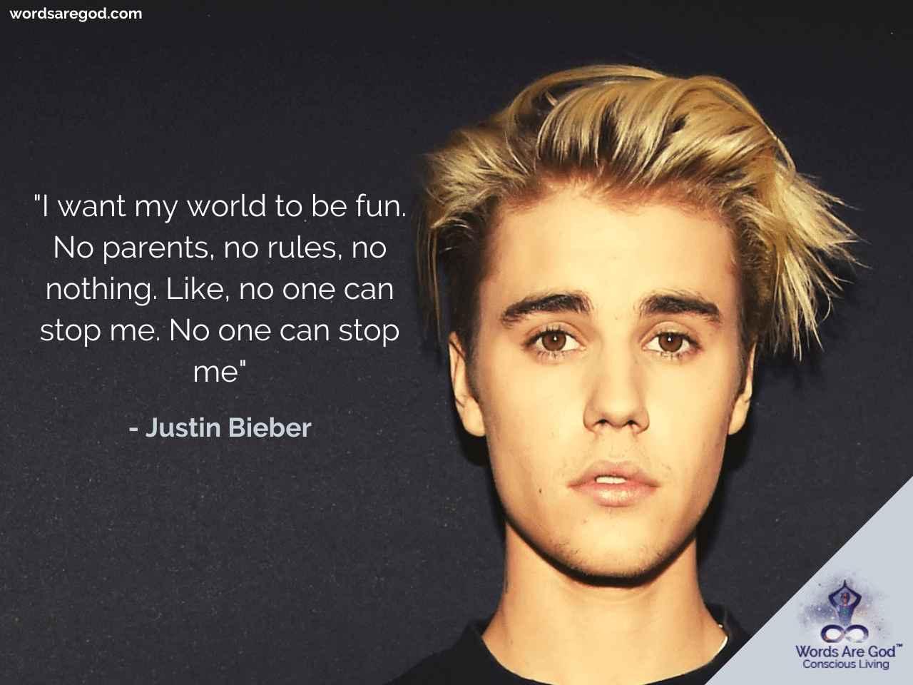 Justin Bieber Best Quotes by Justin Bieber