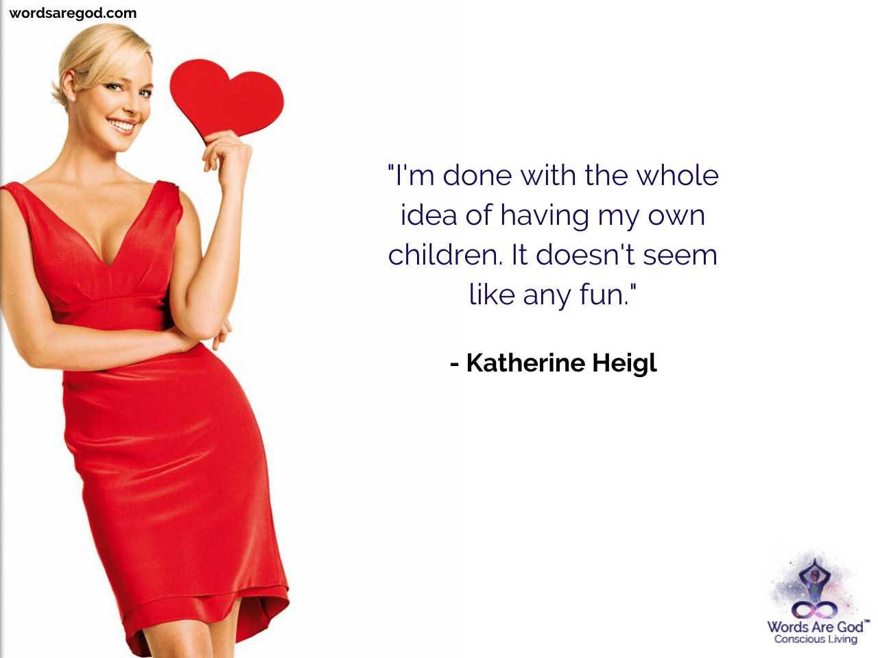 Katherine Heigl Best Quotes
