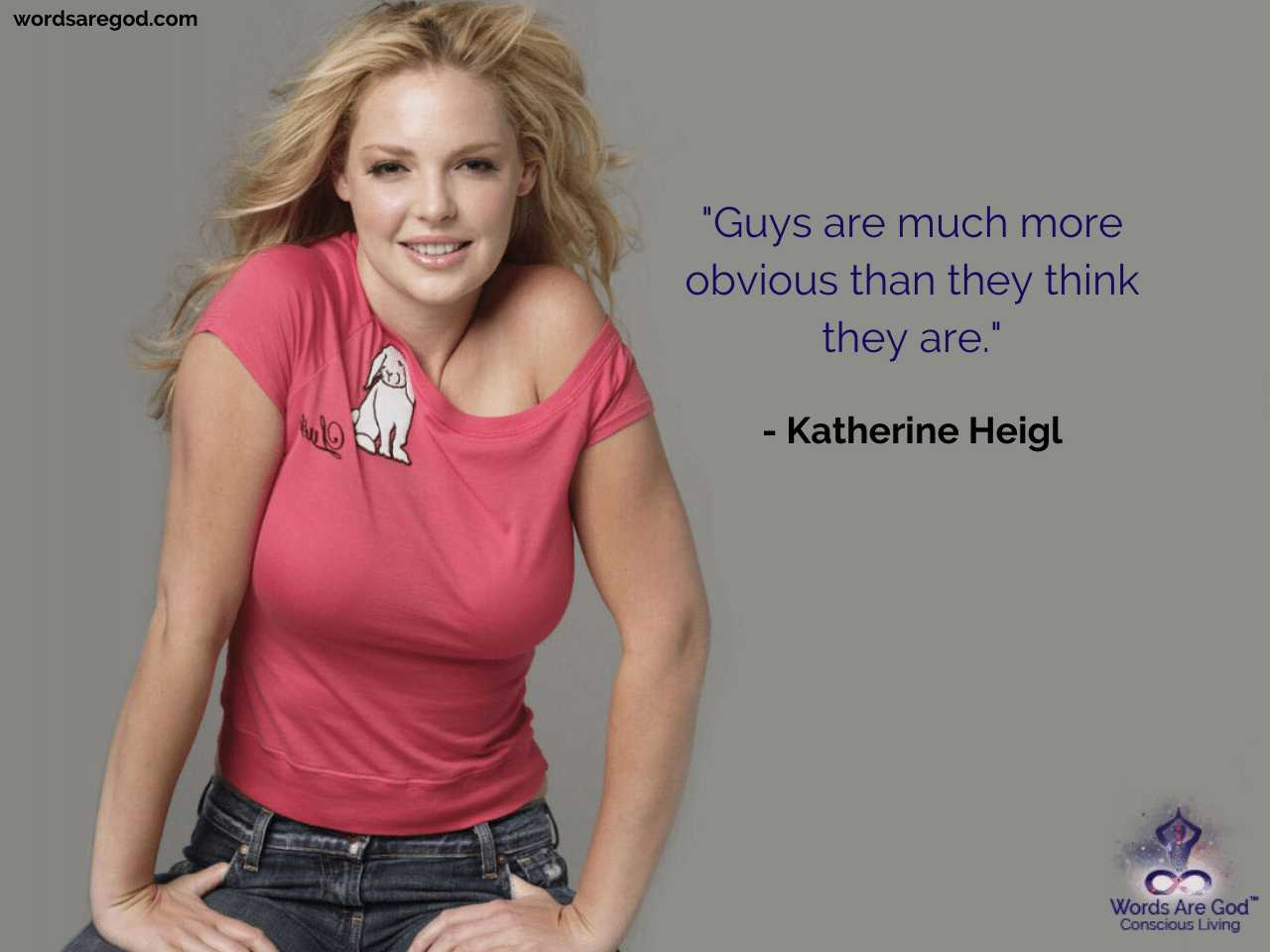 Katherine Heigl Inspirational Quotes
