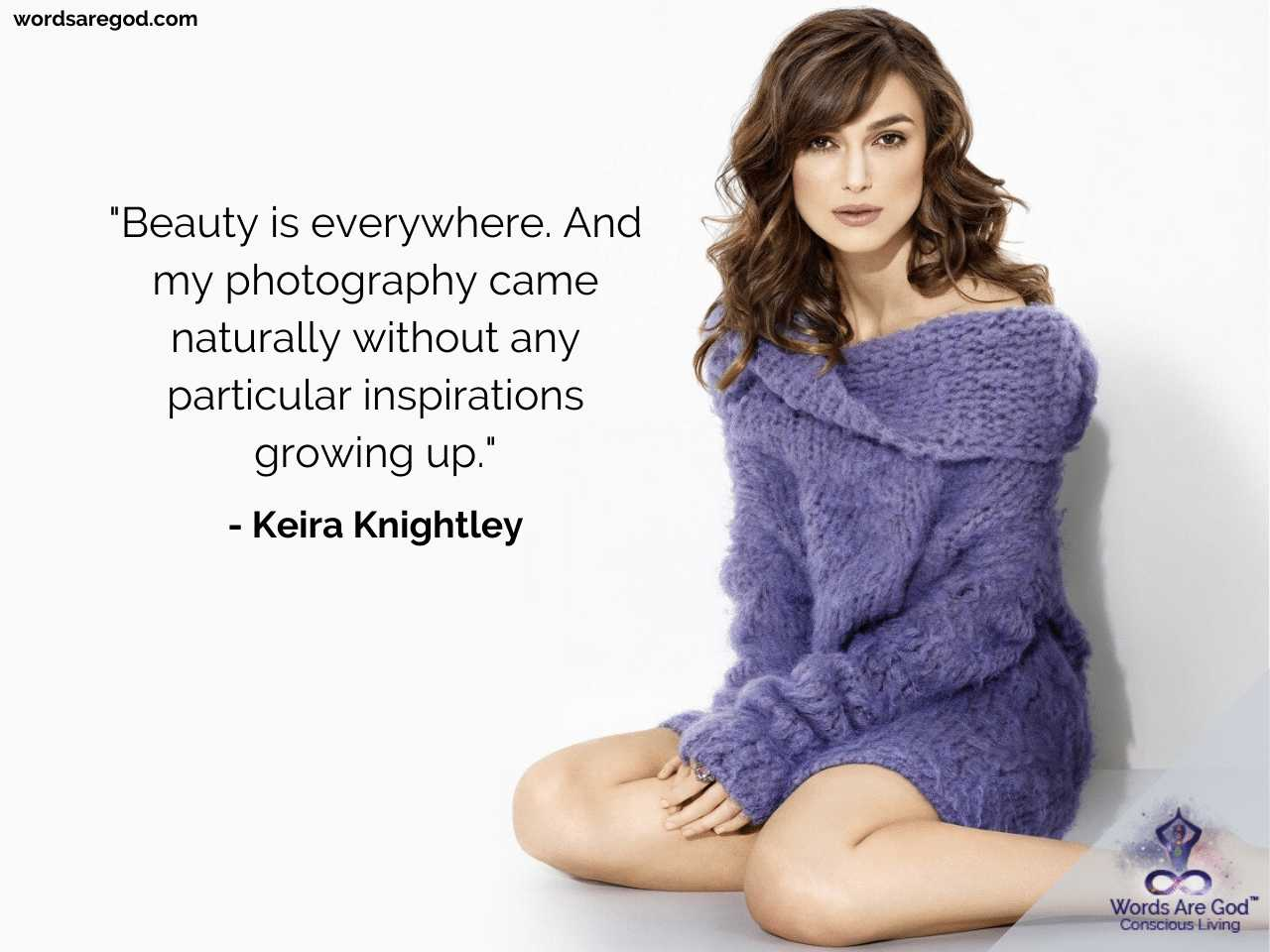 Keira Knightley Inspirational Quotes by Keira Knightley
