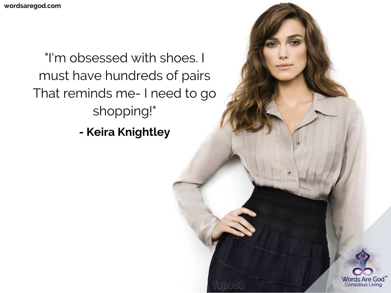 Keira Knightley Life Quotes by Keira Knightley