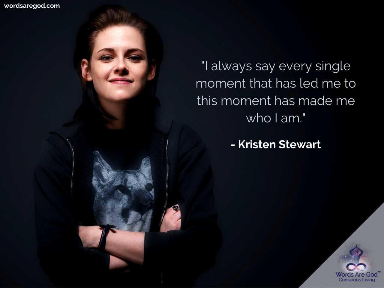 Kristen Stewart Life Quotes