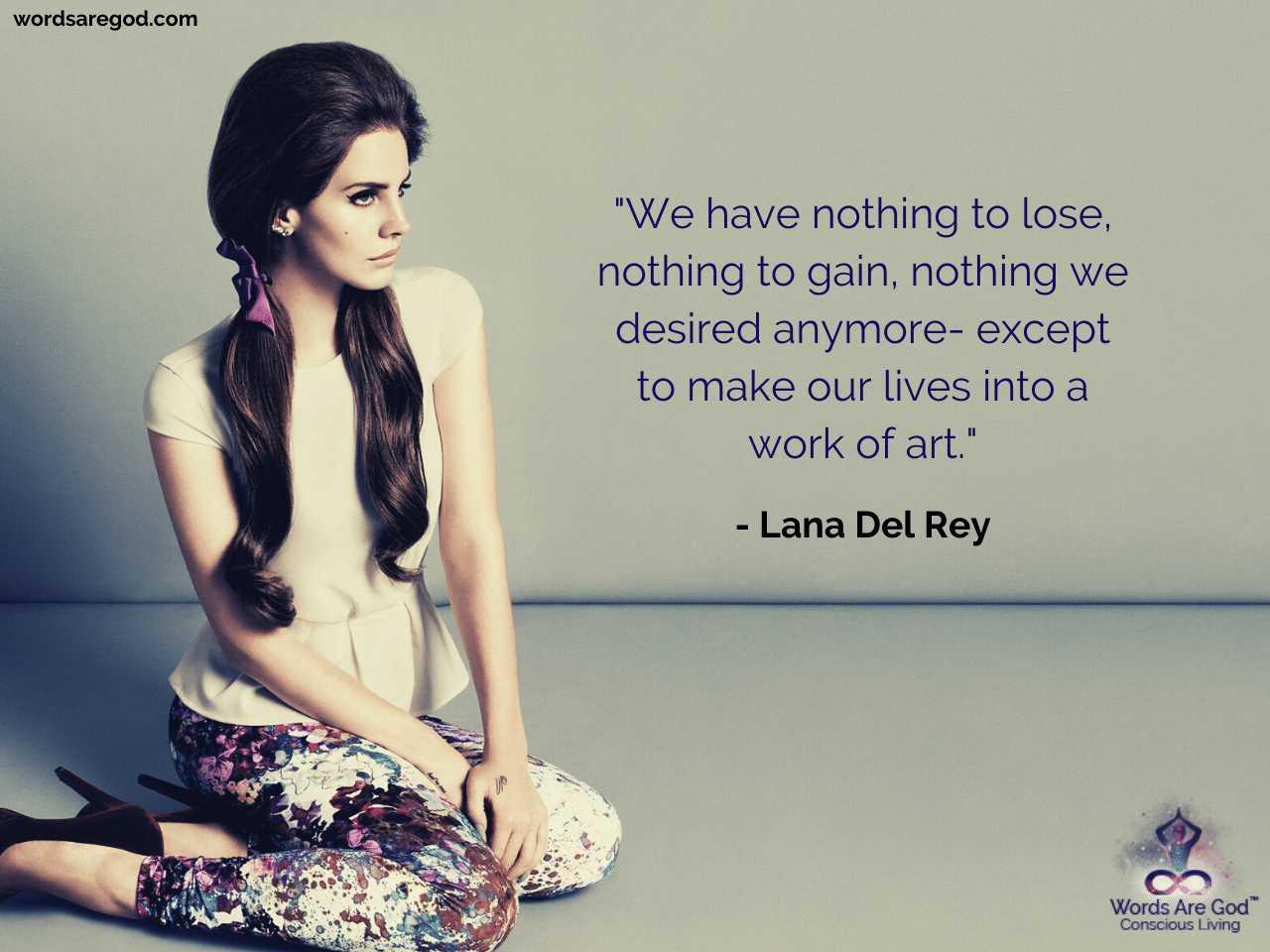 Lana Del Rey Best Quotes