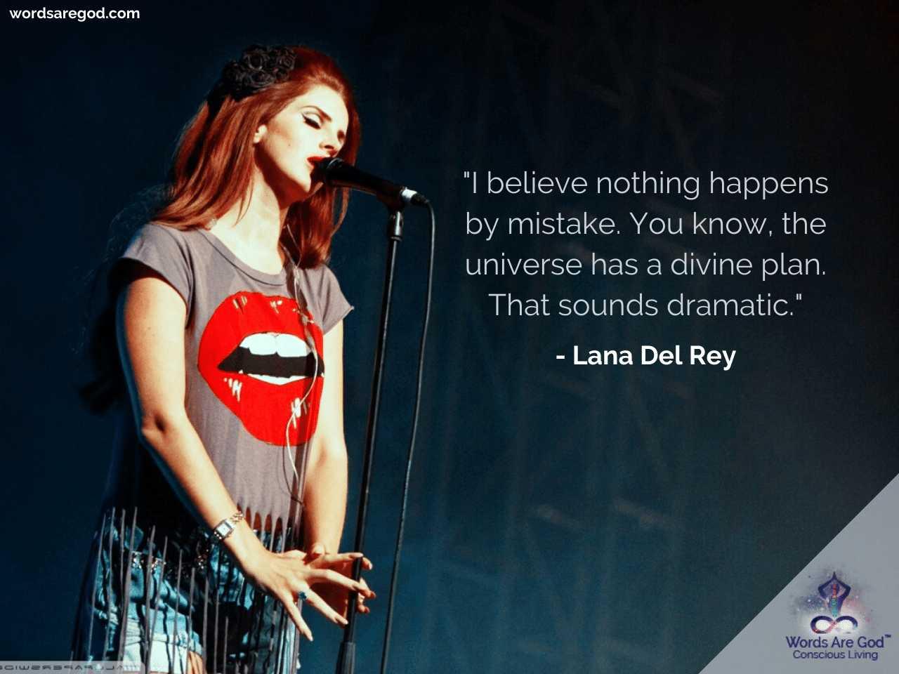Lana Del Rey Life Quotes