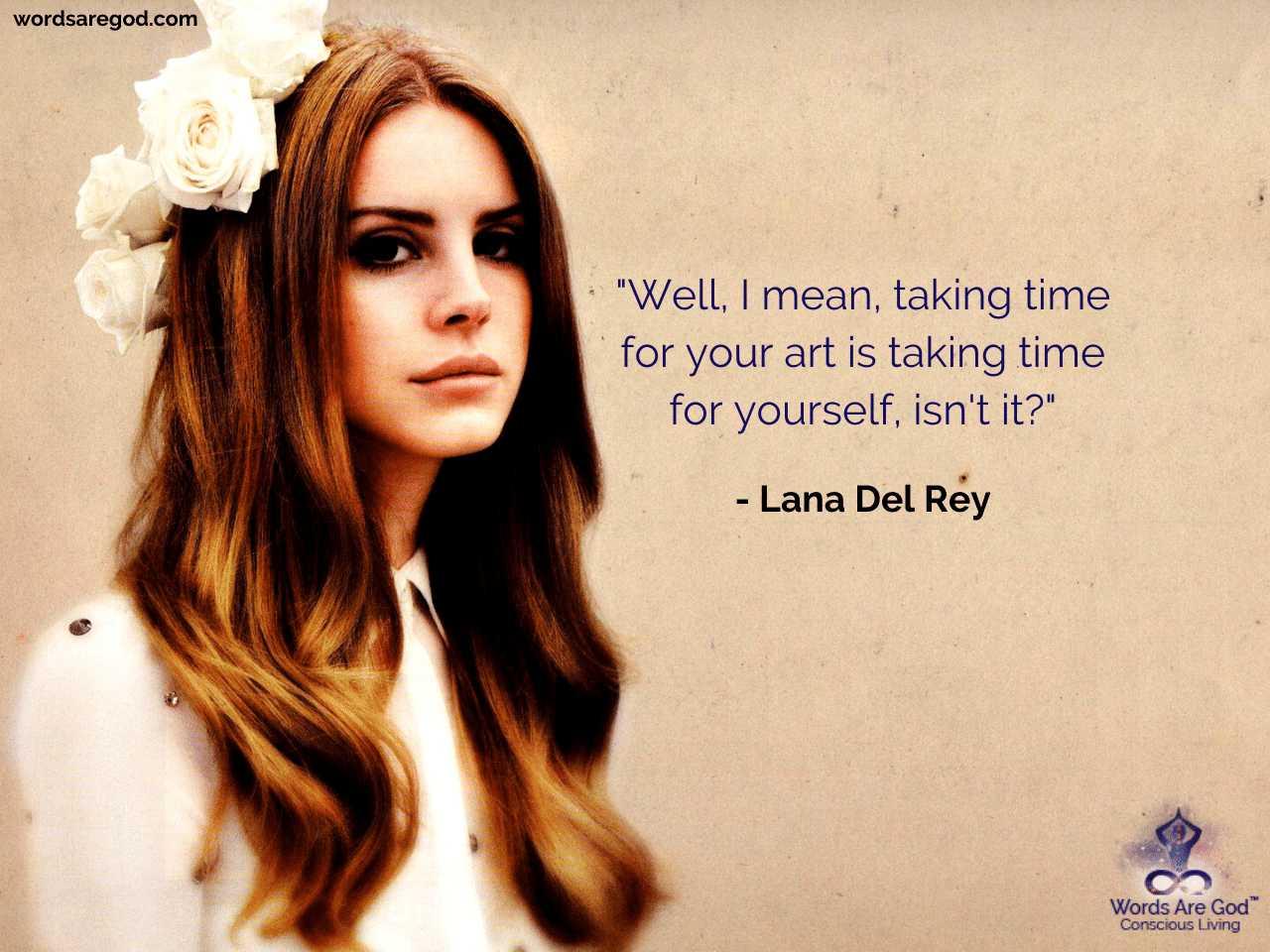 Lana Del Rey Music Quotes