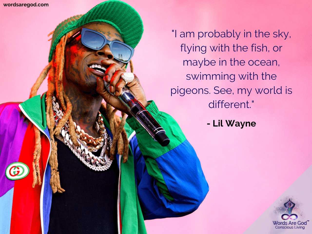 Lil Wayne Best Quote
