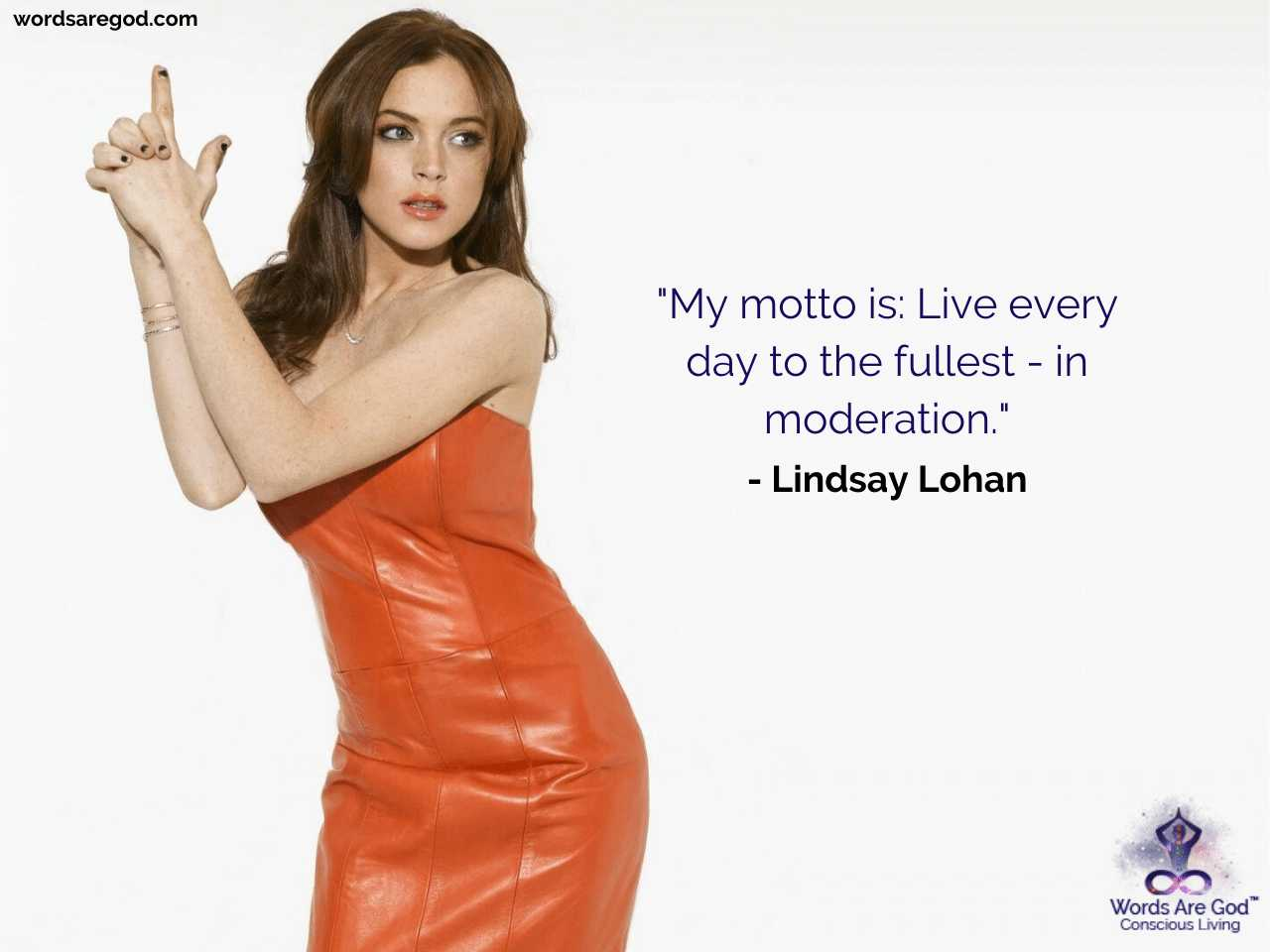 Lindsay Lohan Best Quotes