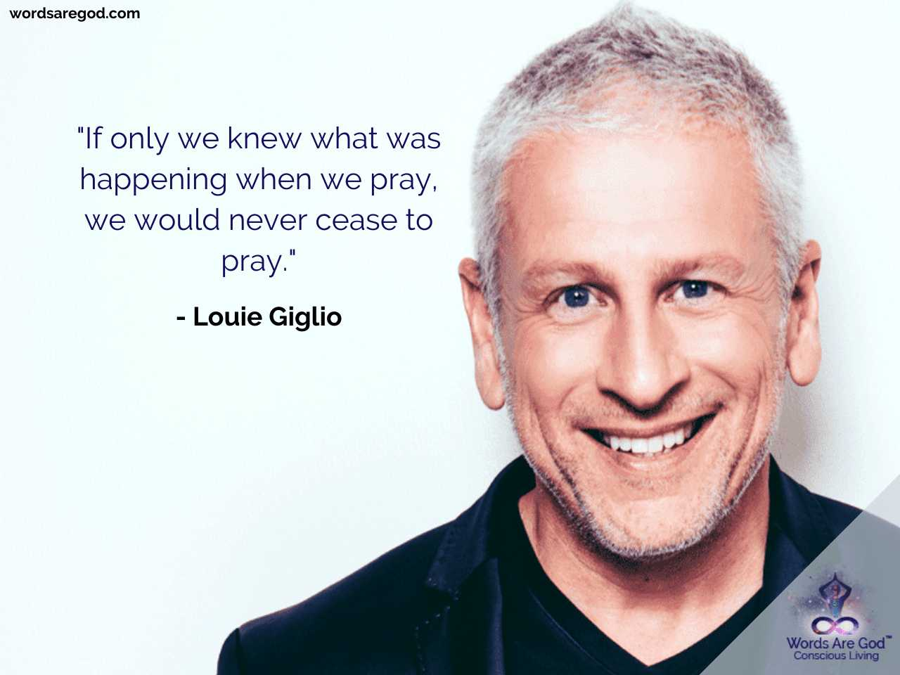 Louie Giglio Inspirational Quote by Louie Giglio