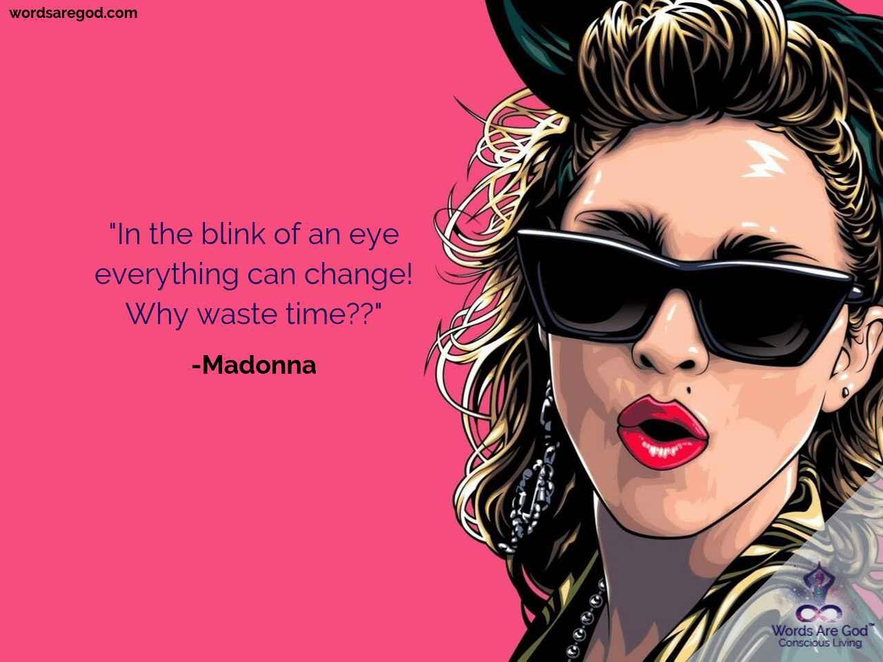 Madonna Life Quote