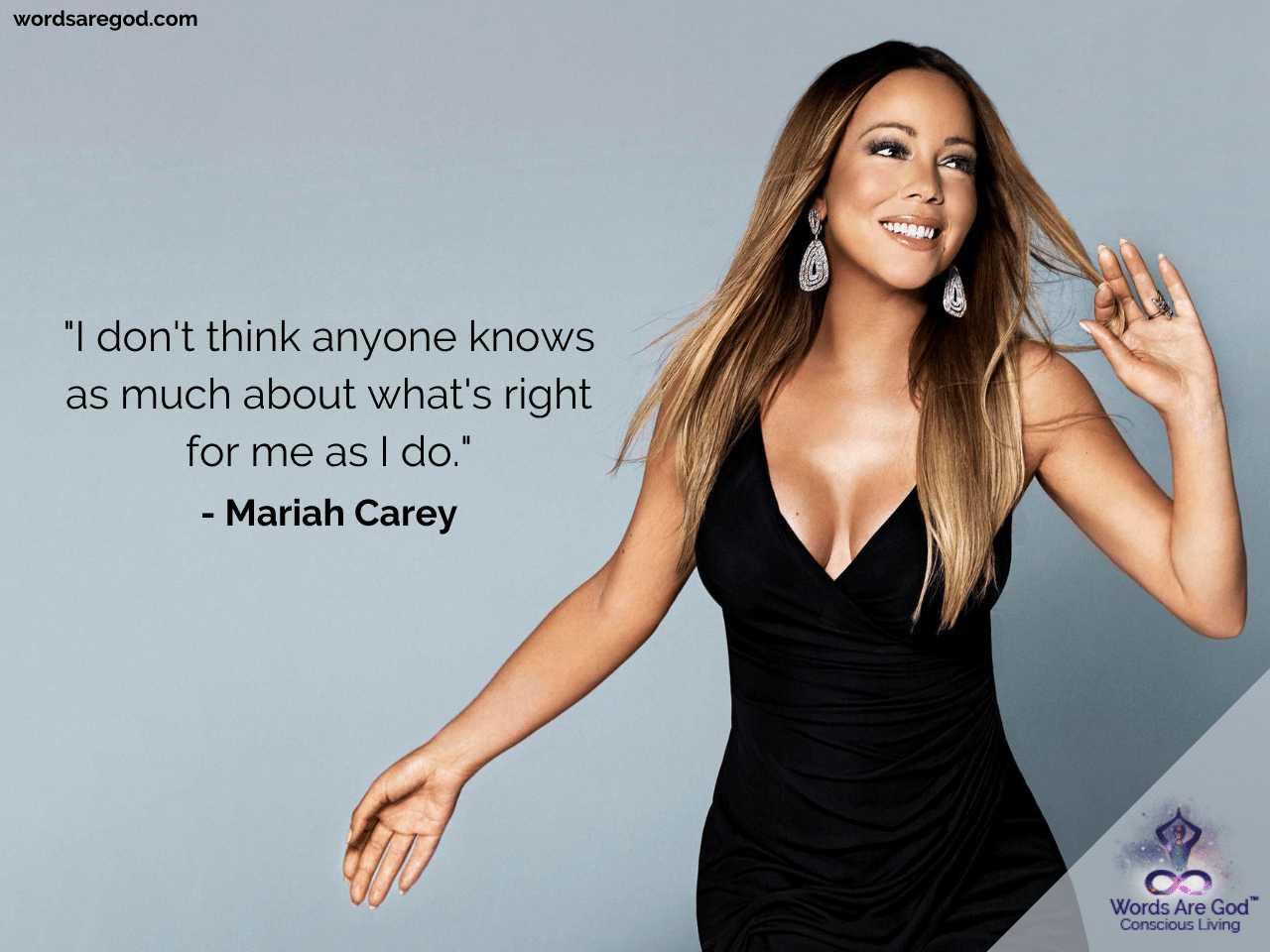 Mariah Carey Inspirational Quotes by Mariah Carey