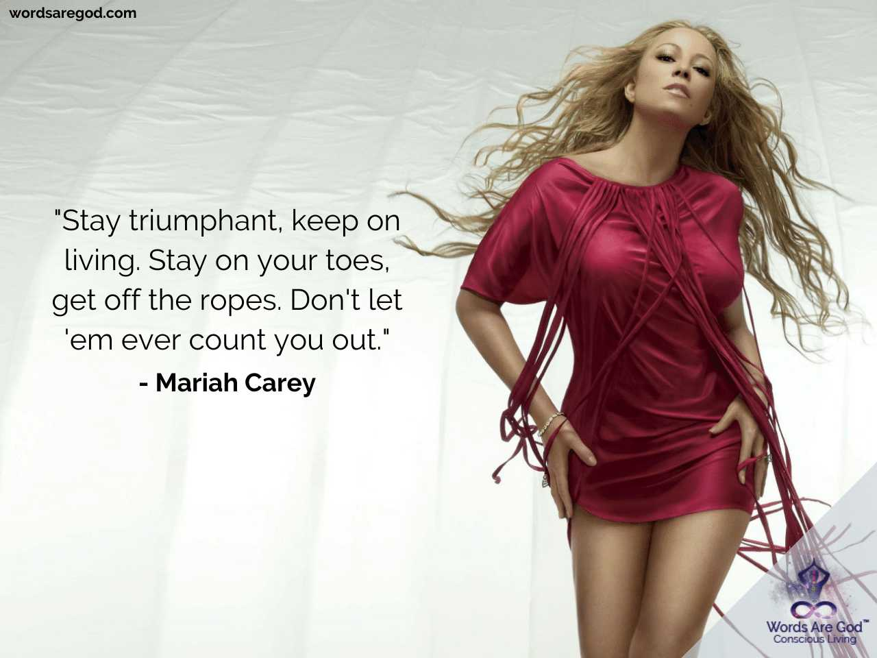Mariah Carey Inspirational Quotes by Mariah Carey
