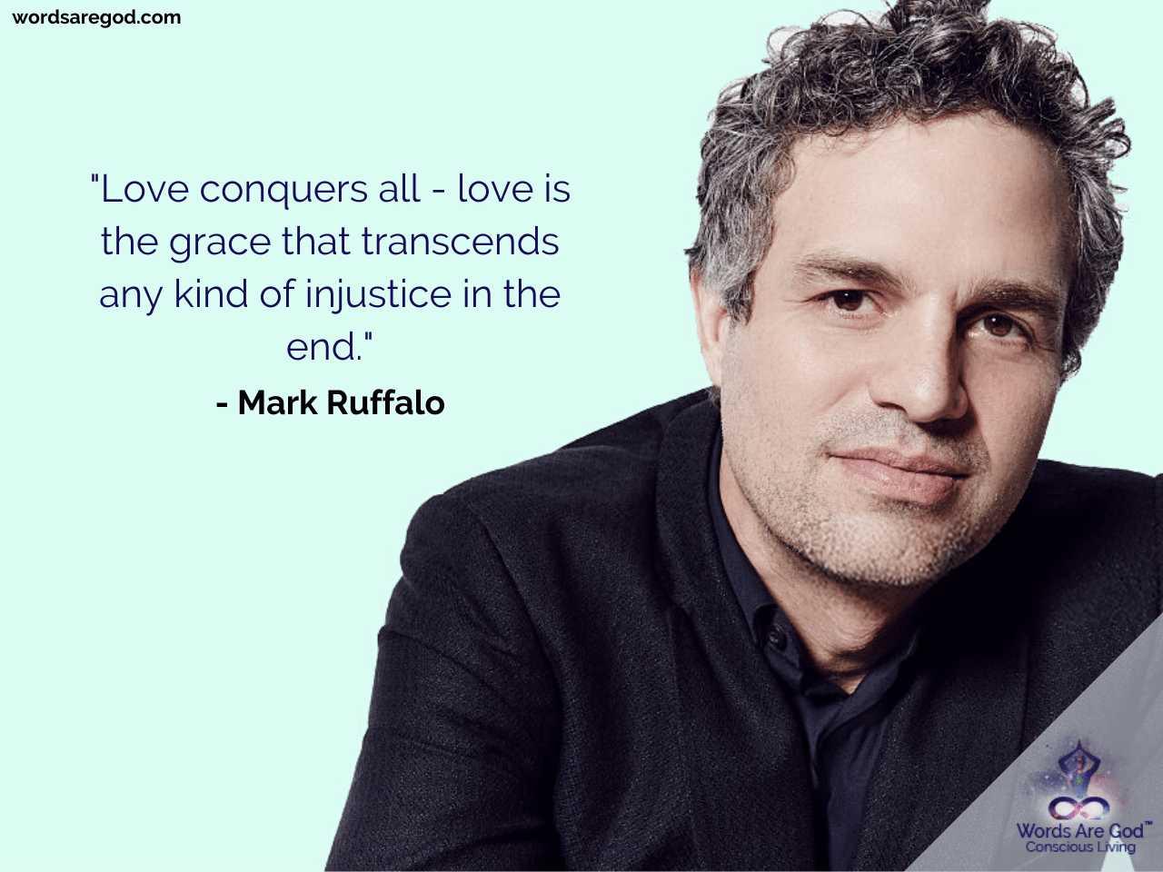 Mark Ruffalo Inspirational Quotes by Mark Ruffalo