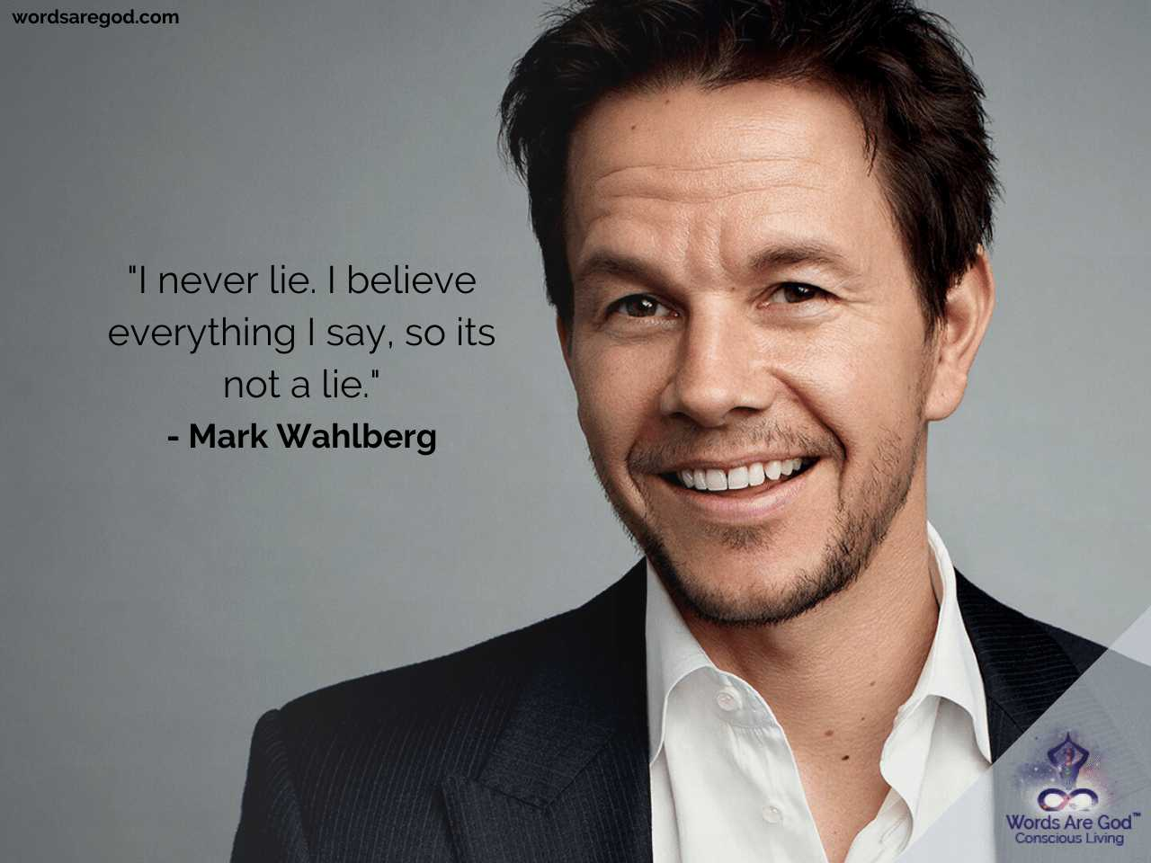 Mark Wahlberg Life Quotes by Mark Wahlberg
