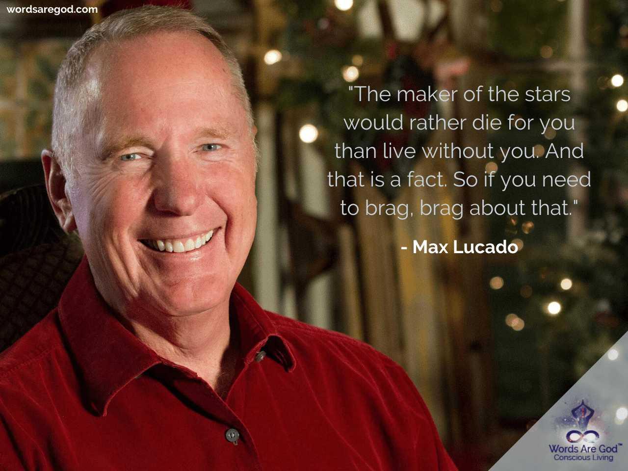 Max Lucado Life Quotes