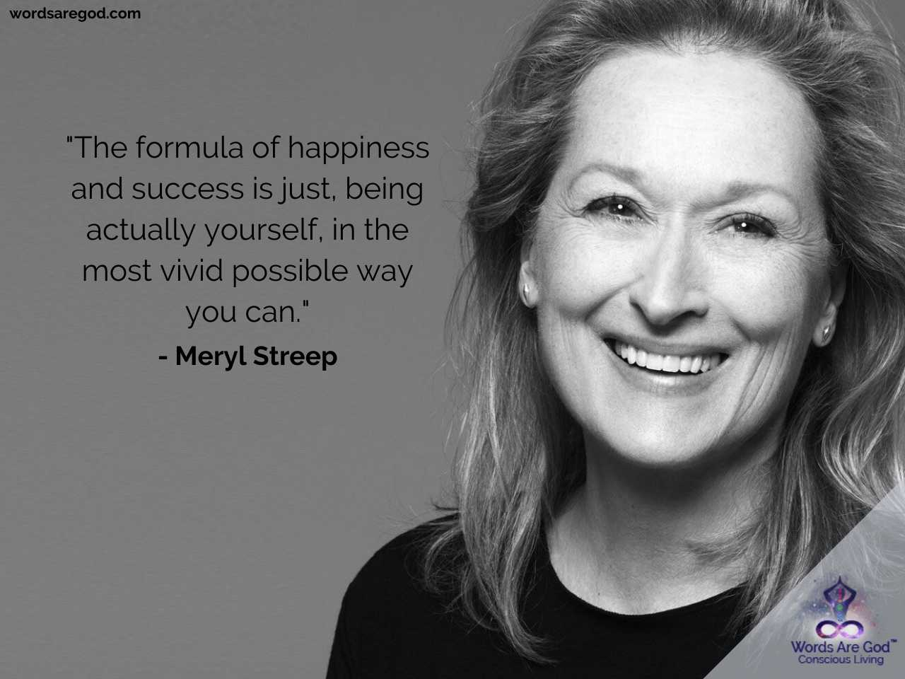 Meryl streep Best Quotes by Meryl Streep