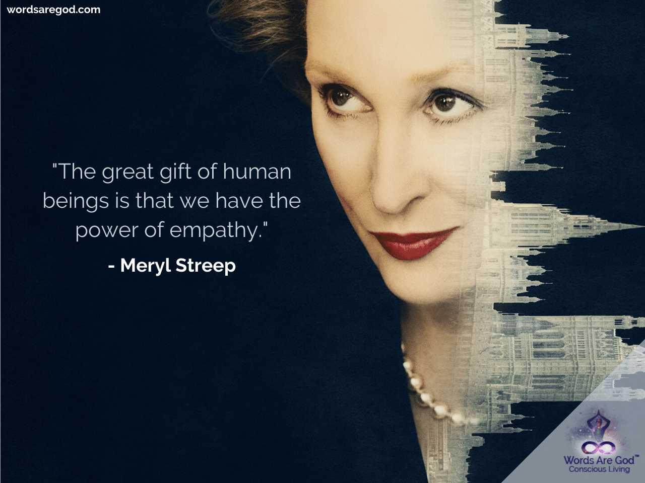 Meryl streep Inspirational Quotes by Meryl Streep