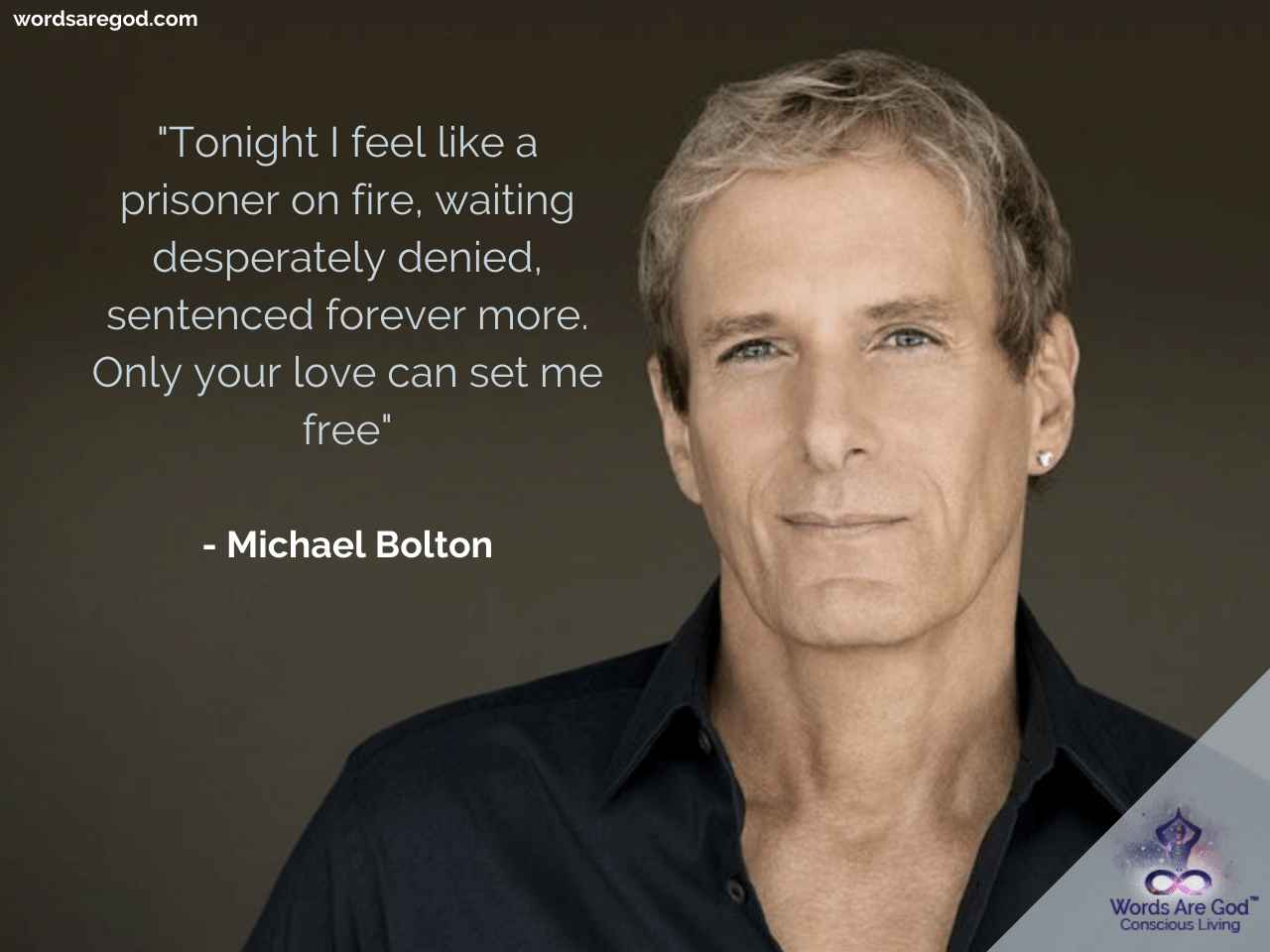 Michael Bolton Motivational Quotes by Michael Bolton