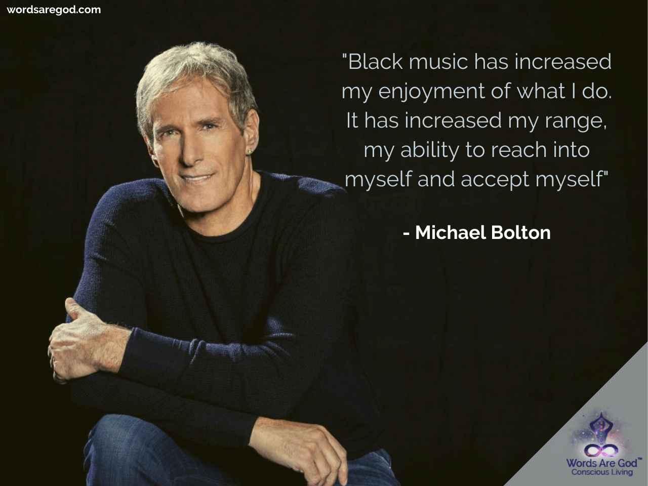 Michael bolton Music Quotes