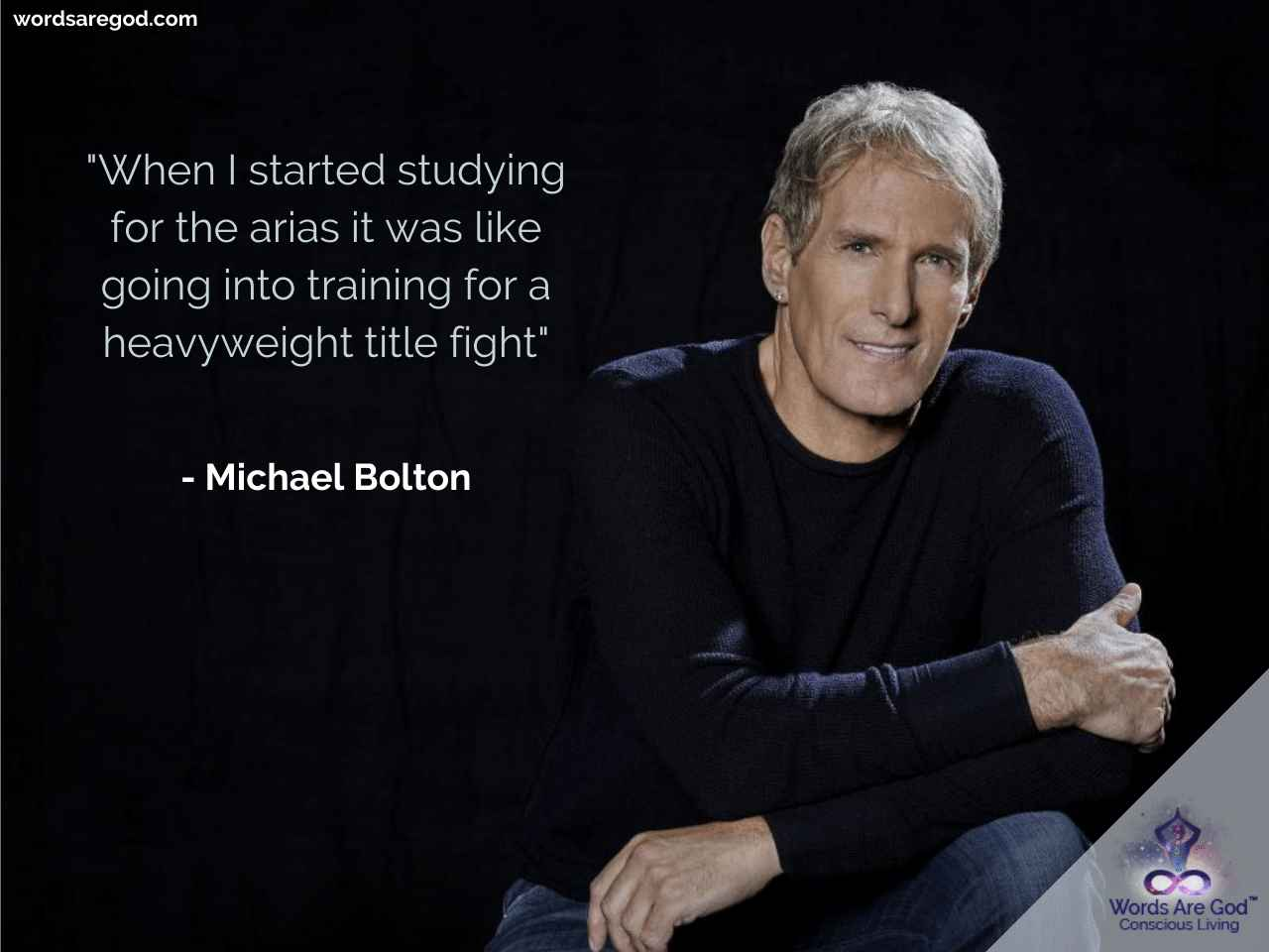 Michael Bolton One liner Quotes by Michael Bolton