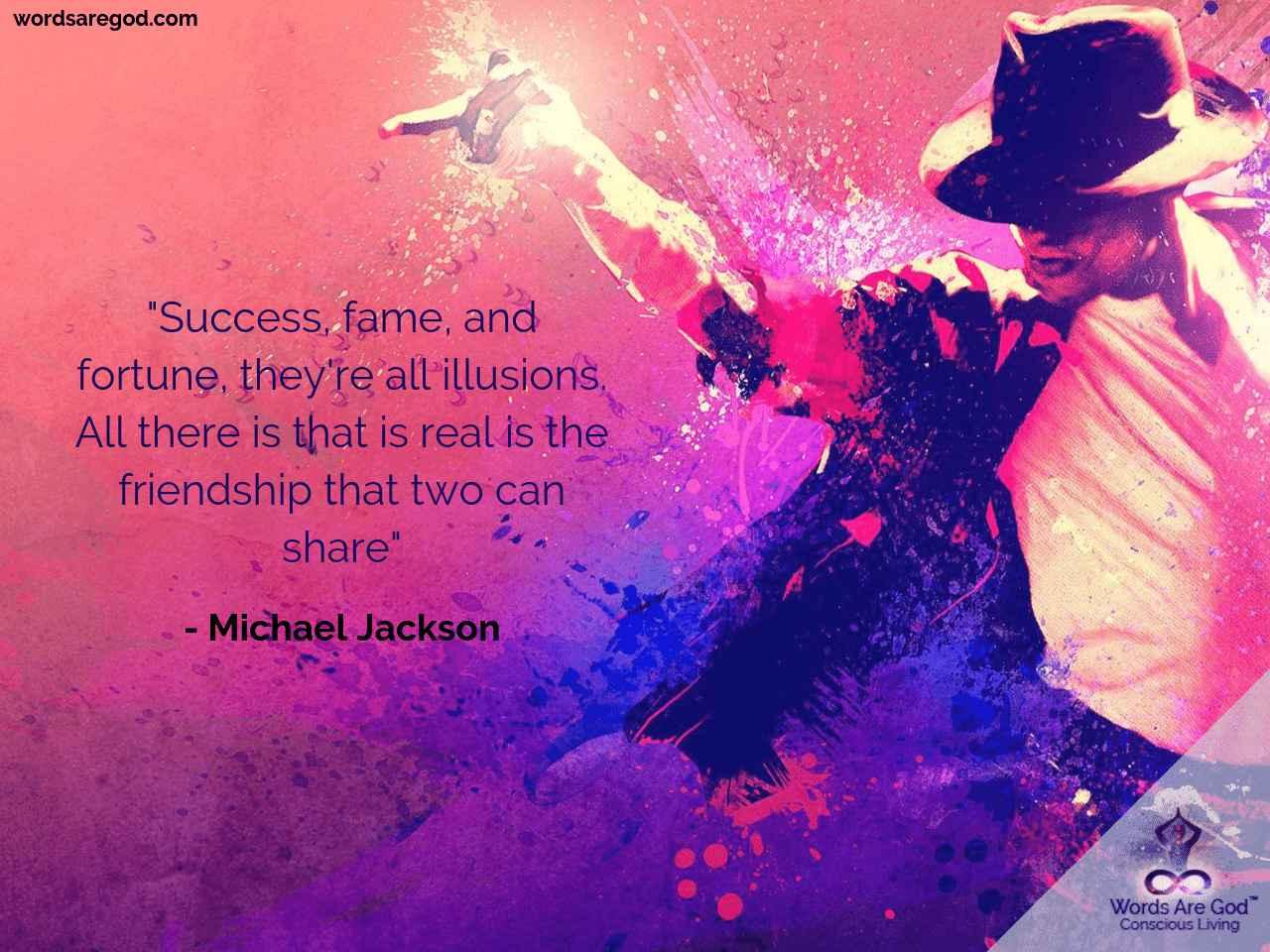 Michael Jackson Best Quote by Michael Jackson
