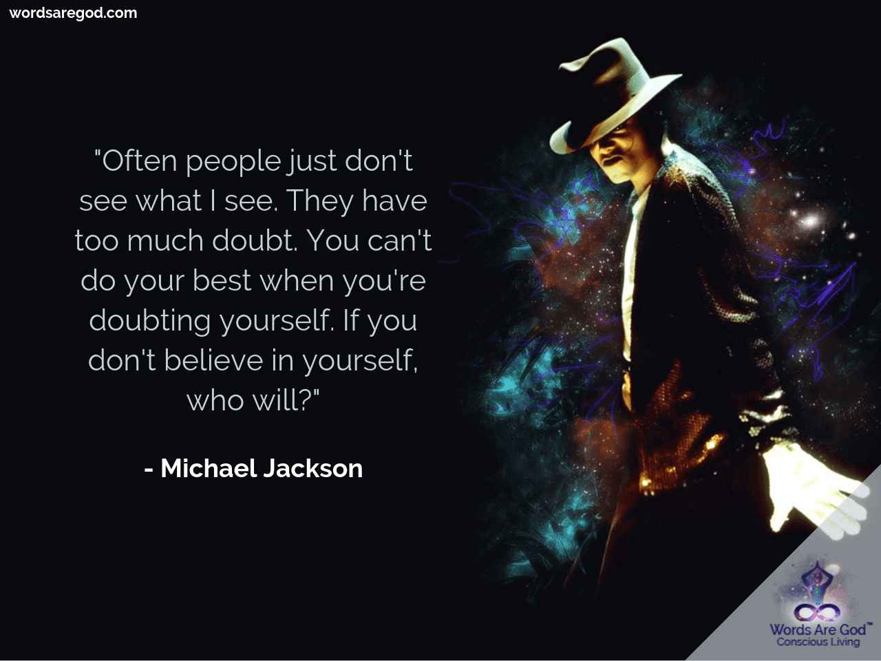 Michael Jackson Life Quote by Michael Jackson