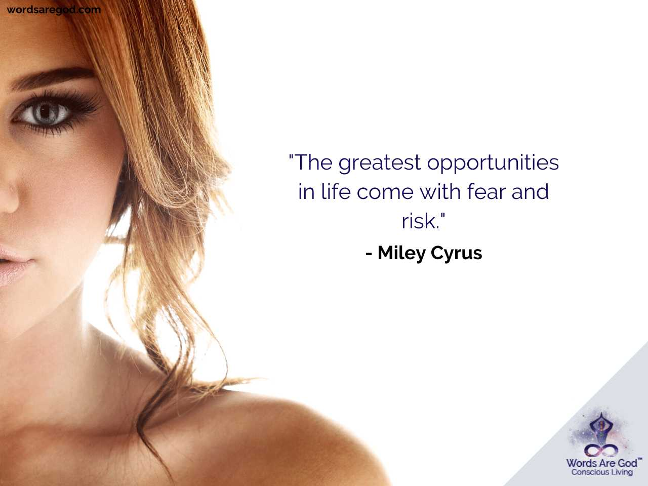 Miley Cyrus Best Quotes