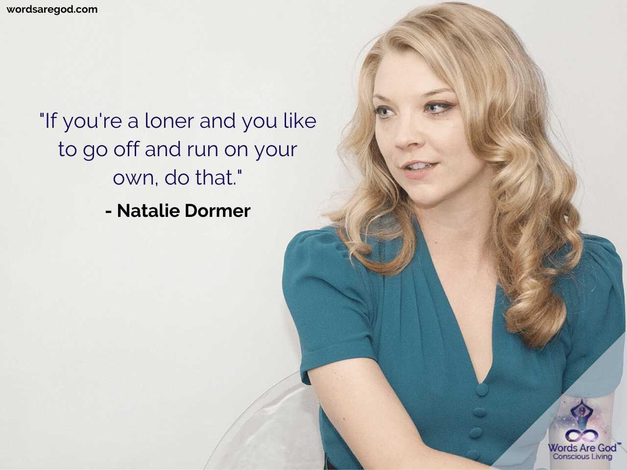 Natalie Dormer Best Quotes by Natalie Dormer