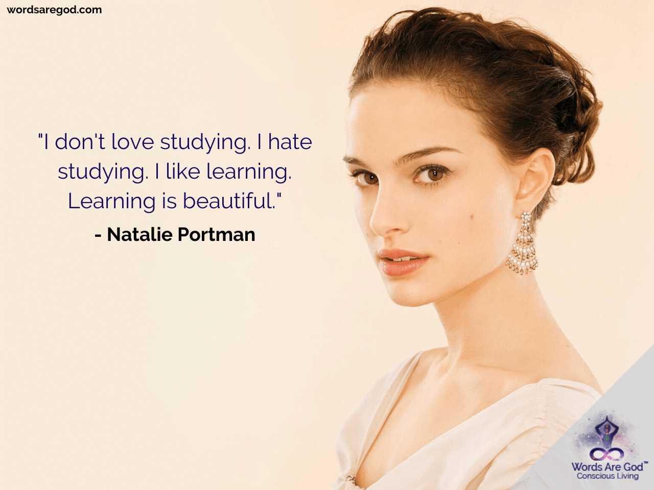 Natalie Portman Life Quotes by Natalie Portman