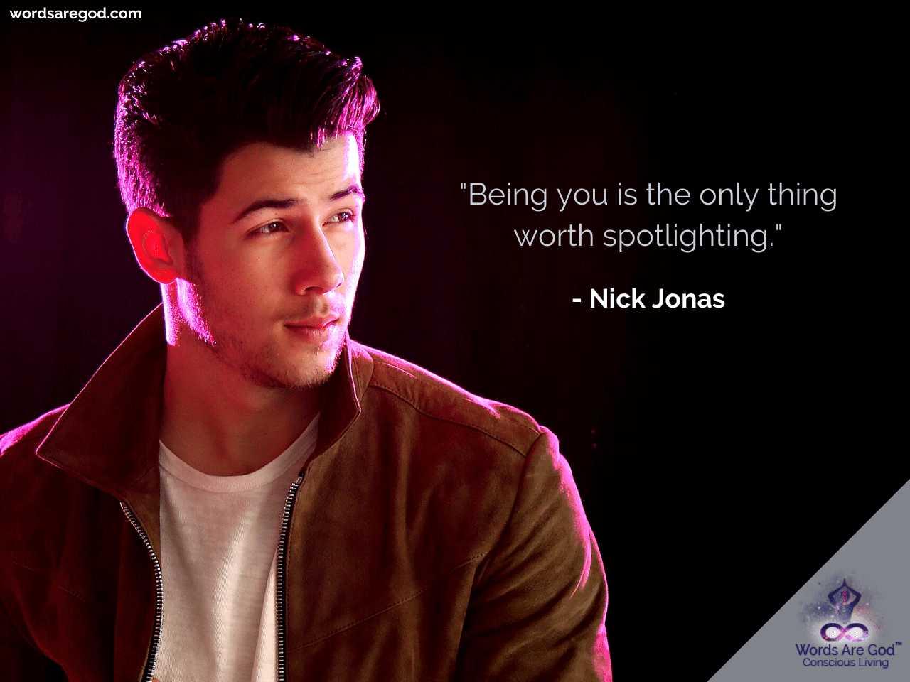Nick Jonas Inspirational Quote