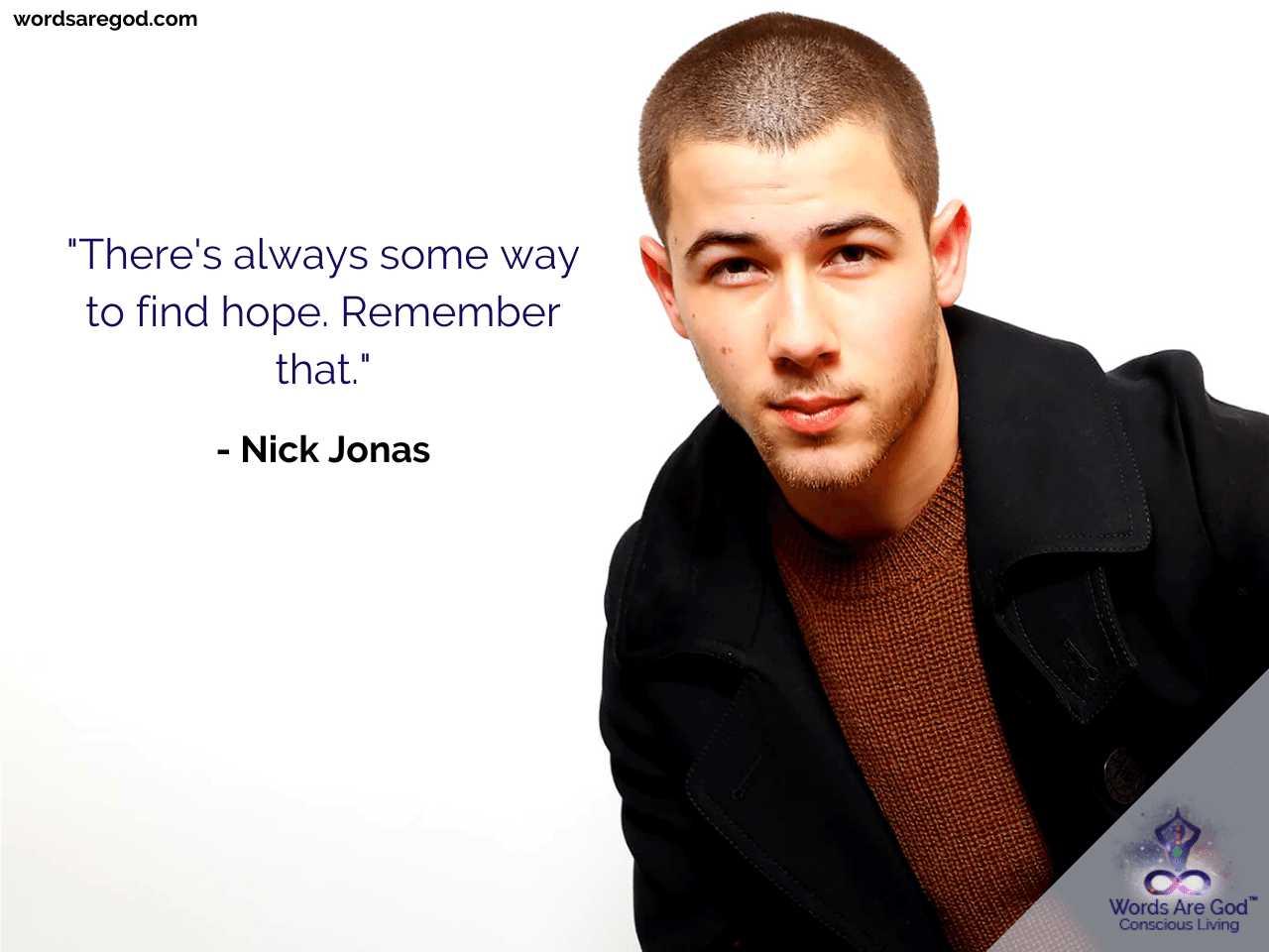 Nick Jonas Motivational Quote by Nick Jonas