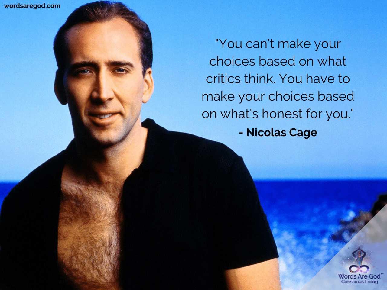 Nicolas Cage Inspirational Quotes by Nicolas Cage