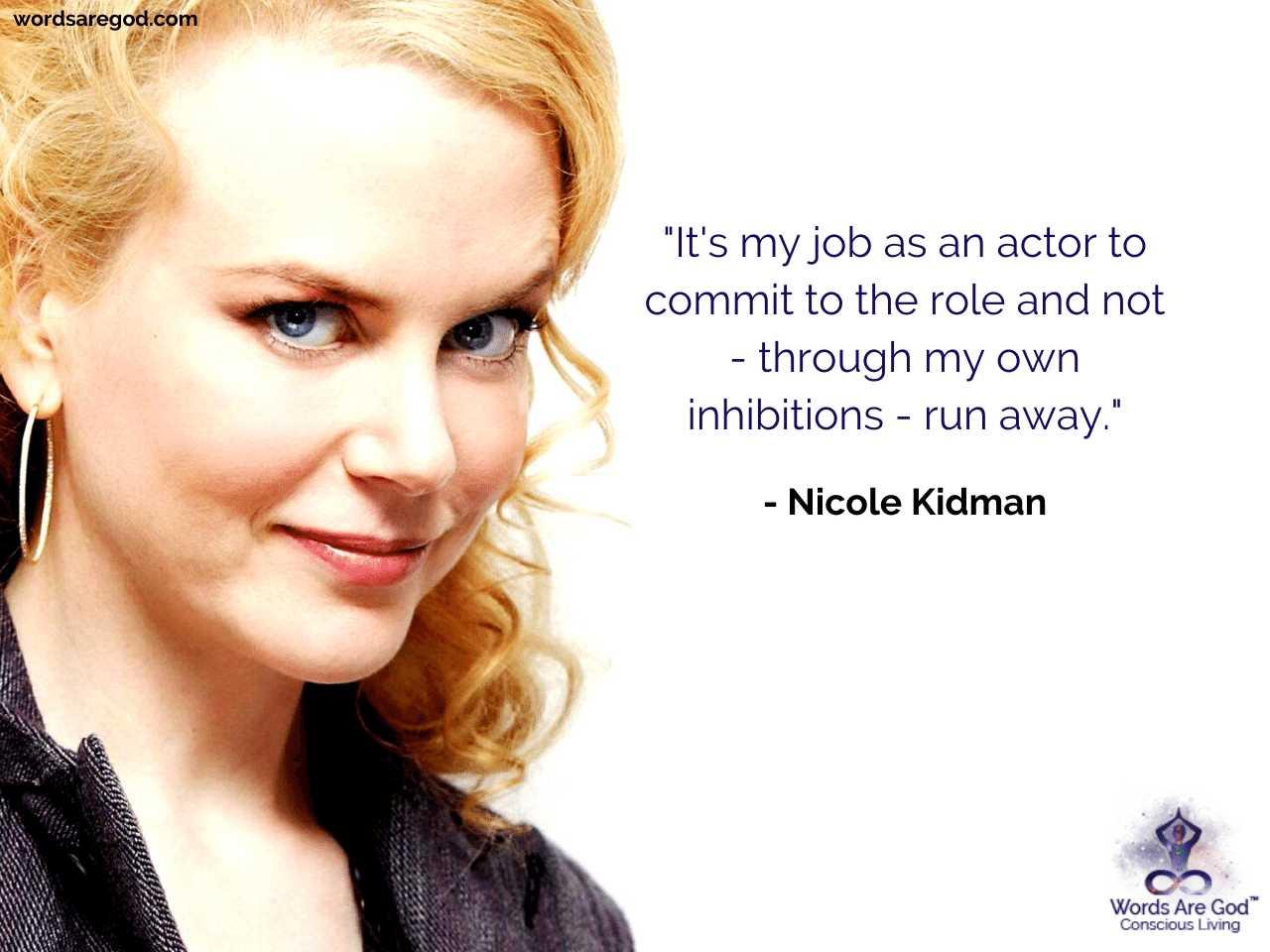 Nicole Kidman Inspirational Quote