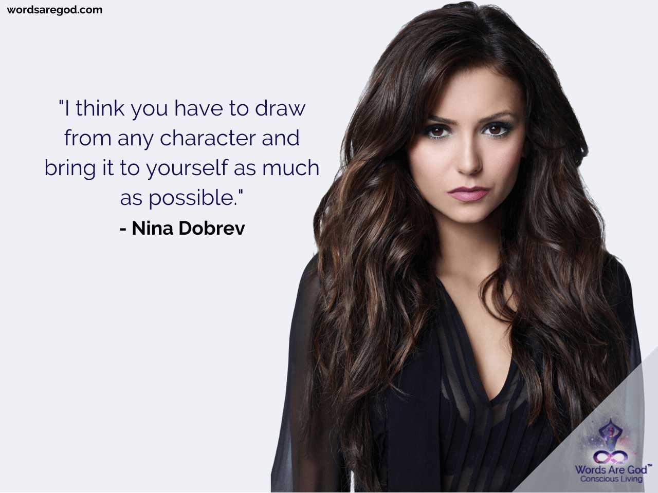 Nina Dobrev Life Quotes by Nina Dobrev