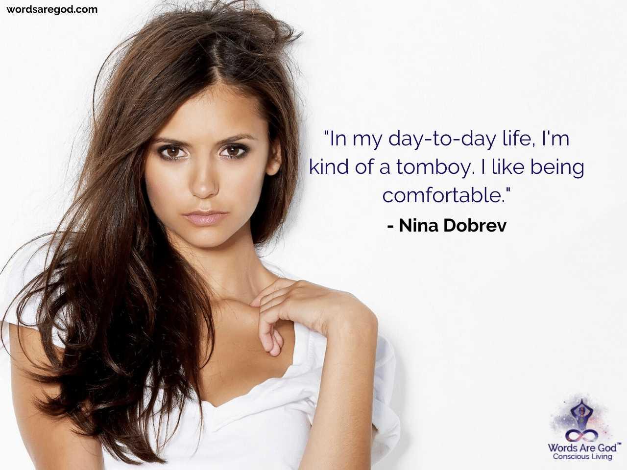 Nina Dobrev Life Quotes