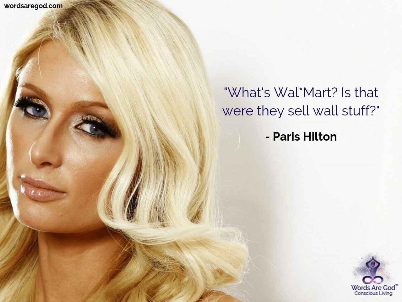 Paris Hilton Best Quotes by Paris Hilton