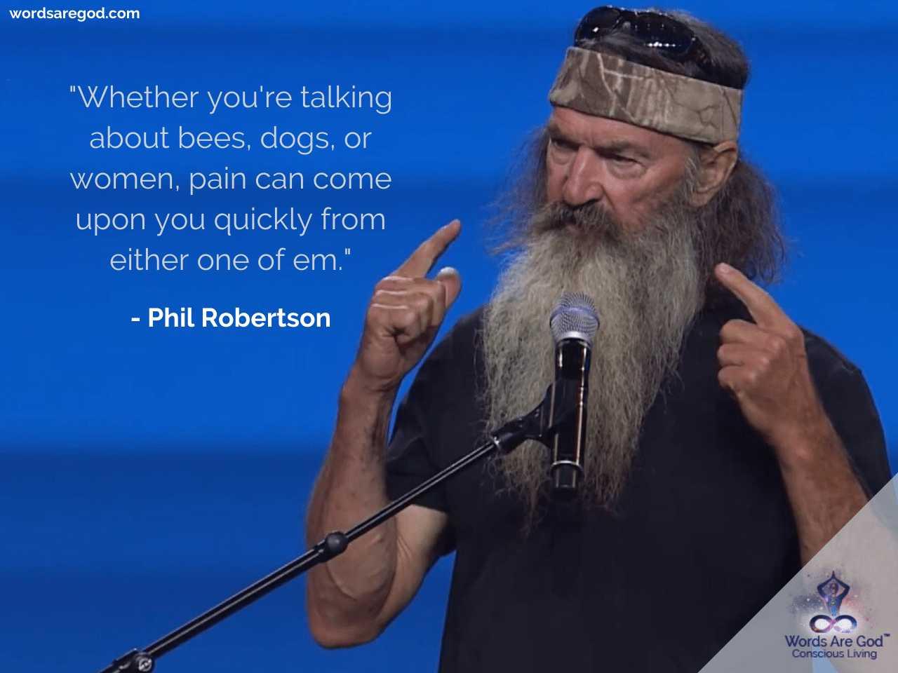Phil Robertson Best Quote