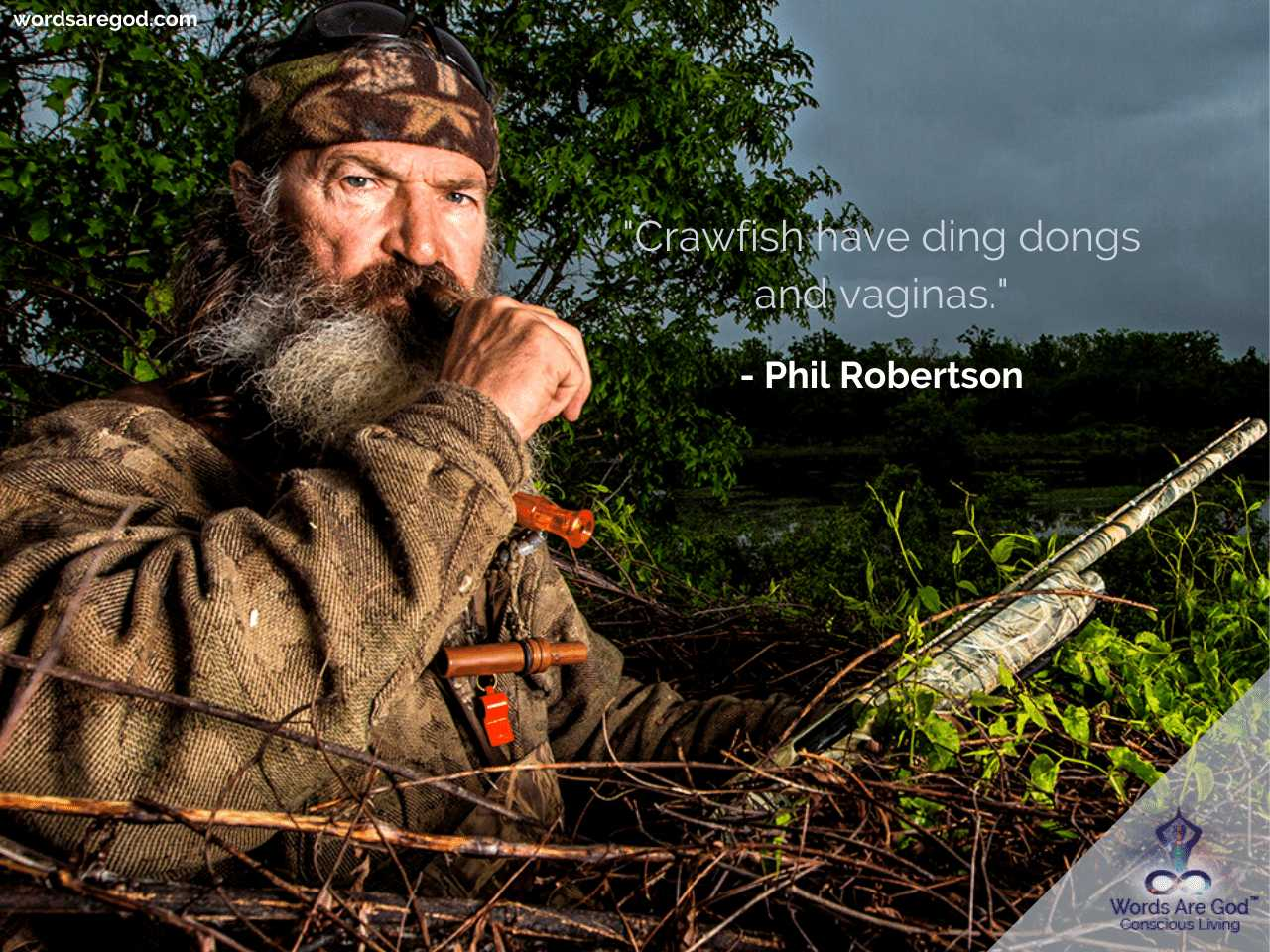 Phil Robertson Inspirational Quote