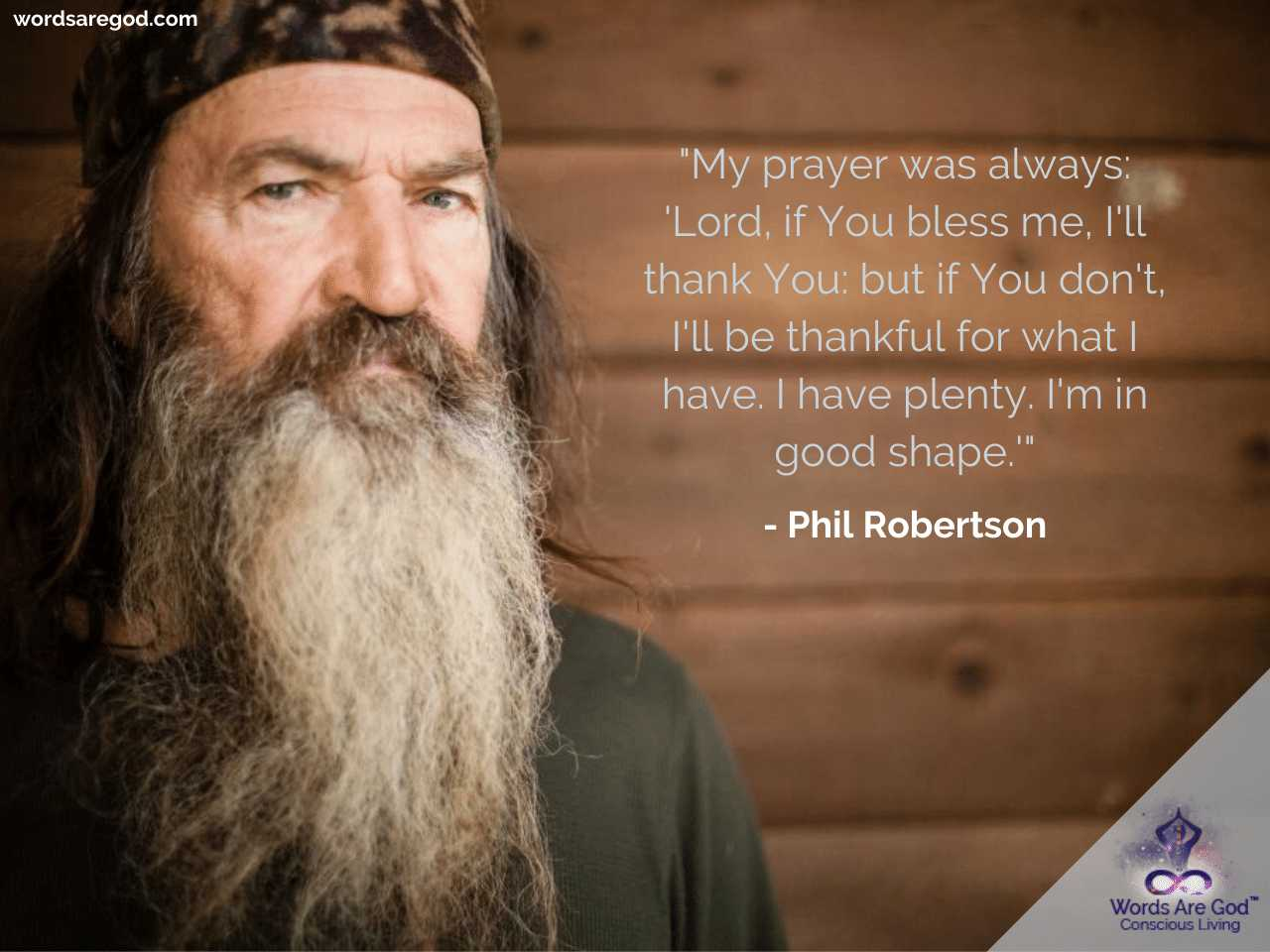 Phil Robertson Motivational Quote