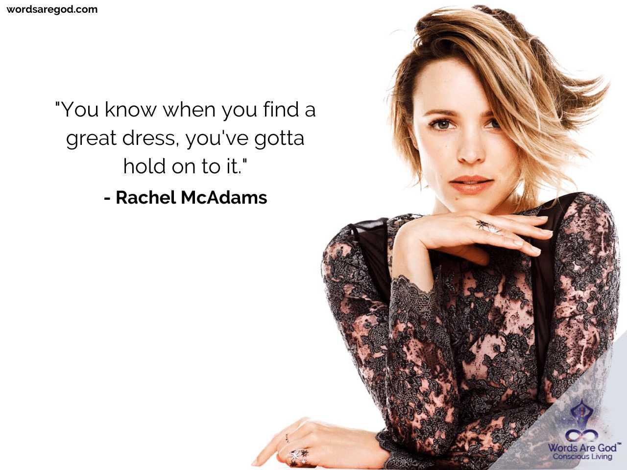 Rachel McAdams Life Quotes