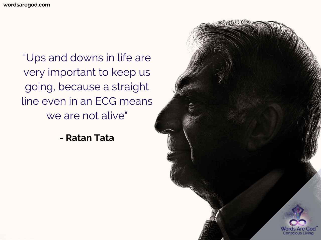 Ratan Tata Best Quote by Ratan Tata