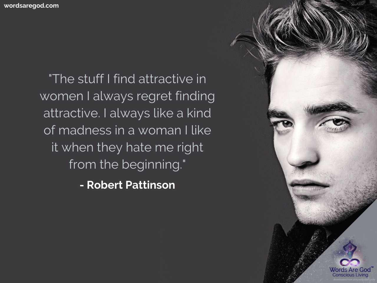 Robert Pattinson Best Quotes