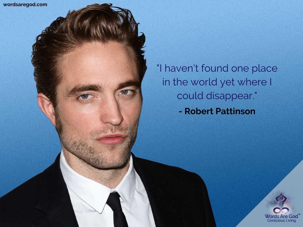 Robert Pattinson Inspirational Quotes