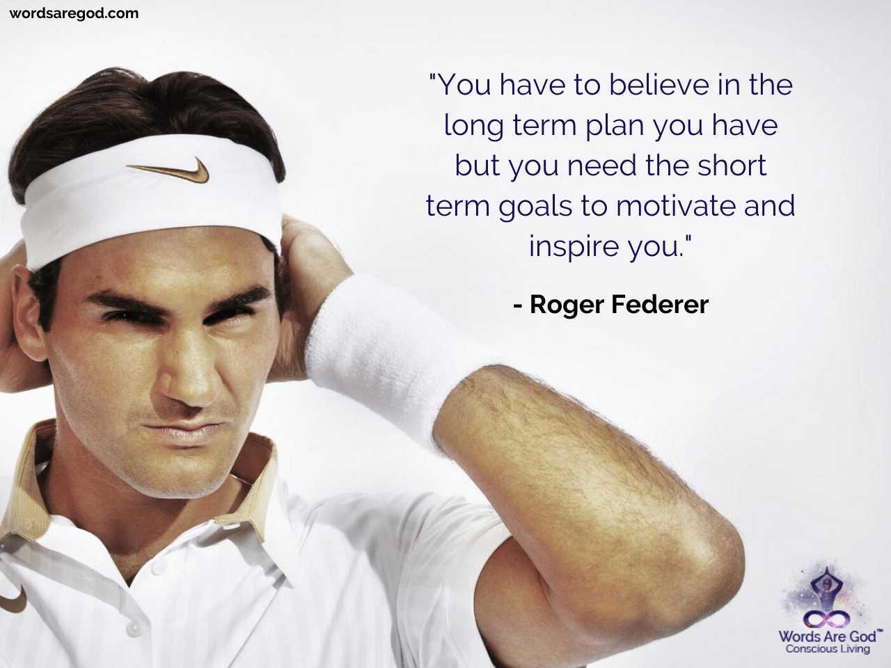 Roger Federer Motivational Quote
