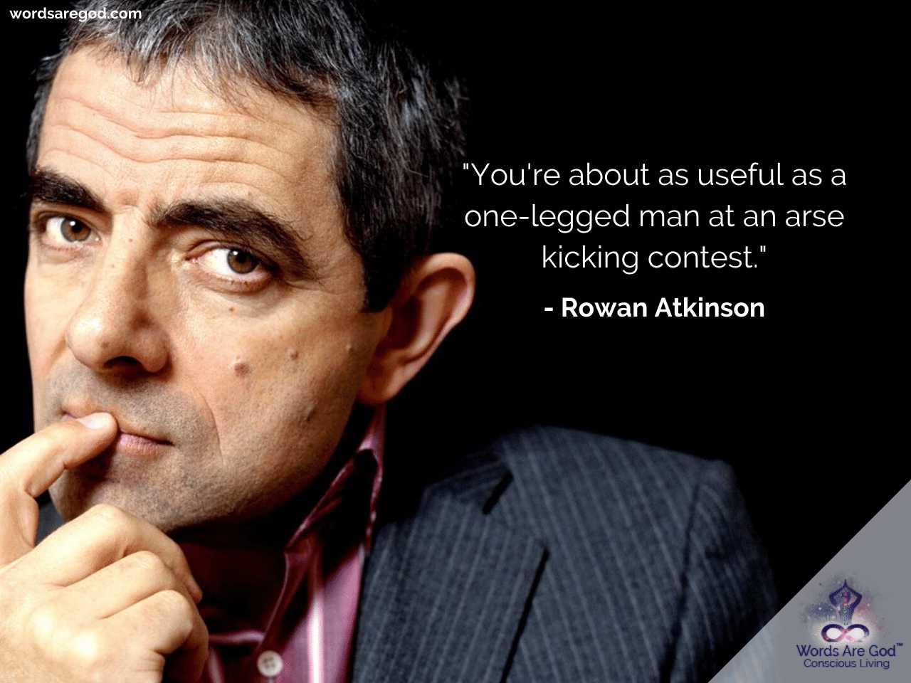 Rowan Atkinson Motivational Quotes by Rowan Atkinson
