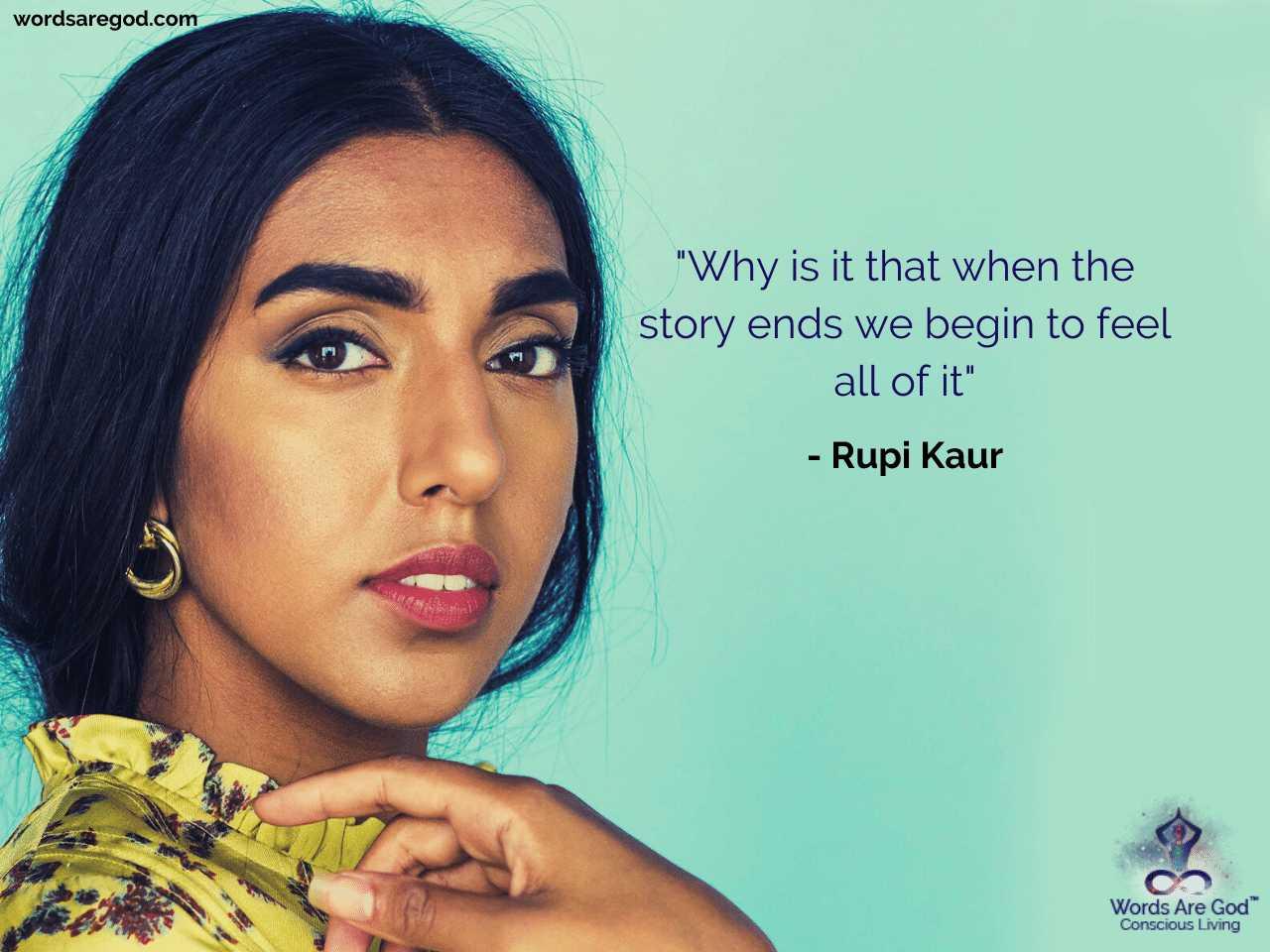 Rupi Kaur Life Quote by Rupi Kaur