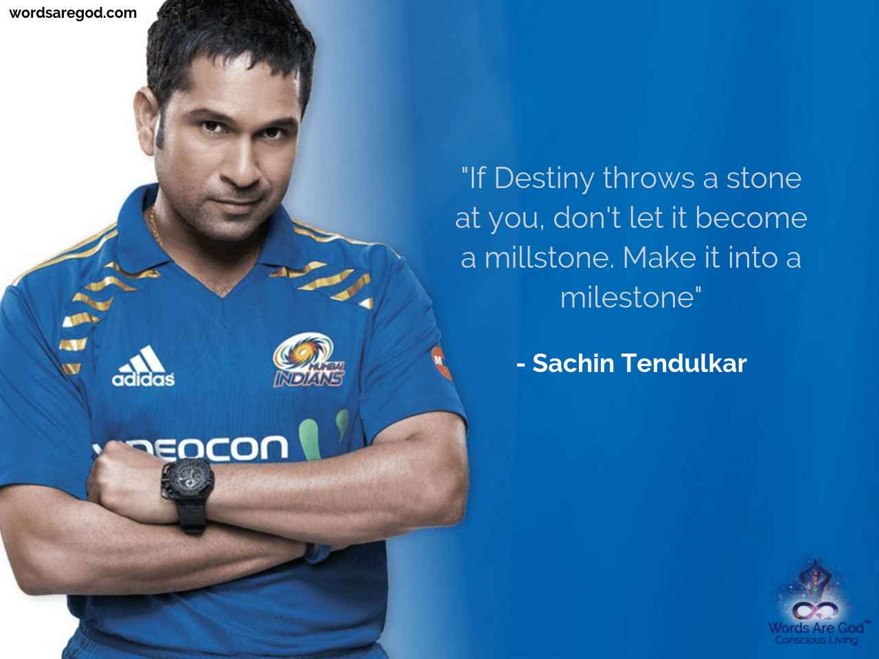 Sachin Tendulkar Best Quote