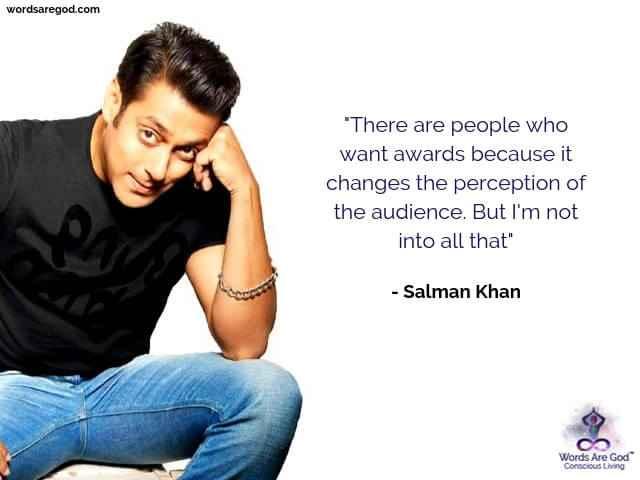 Salman Khan Best Quote by Salman Khan